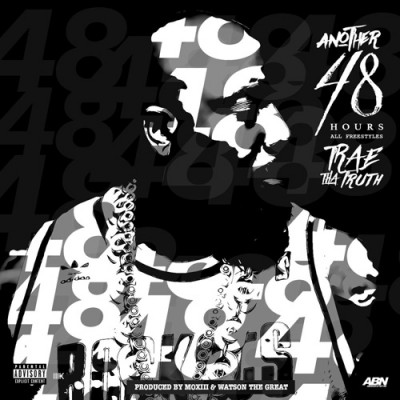 Trae Tha Truth – Another 48 Hours (2016) (320 kbps)