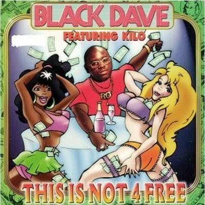 Black Dave - This Is Not 4 Free