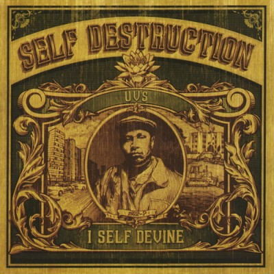 I Self Devine - Self Destruction (2005)
