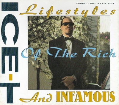 Ice-T – Lifestyles Of The Rich And Infamous (CDM) (1991) (FLAC + 320 kbps)