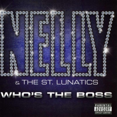 Nelly & St. Lunatics – Who's The Boss (CD) (2006) (FLAC + 320 kbps)