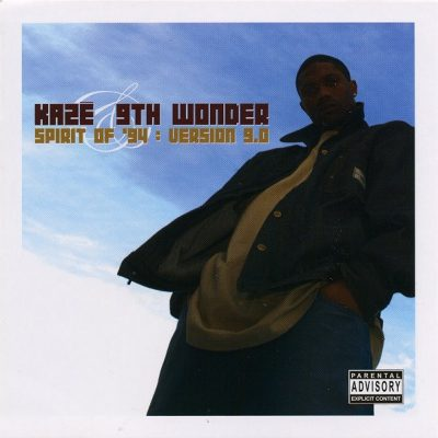 Kaze & 9th Wonder – Spirit Of '94 V.9.0 (Revised Edition CD) (2005) (FLAC + 320 kbps)