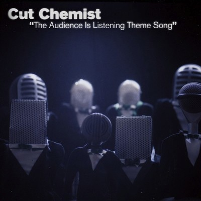 Cut Chemist – The Audience Is Listening Theme Song (CDS) (2006) (FLAC + 320 kbps)