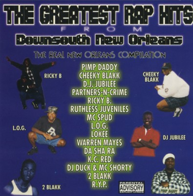 The Greatest Rap Hits from Downsouth New Orleans