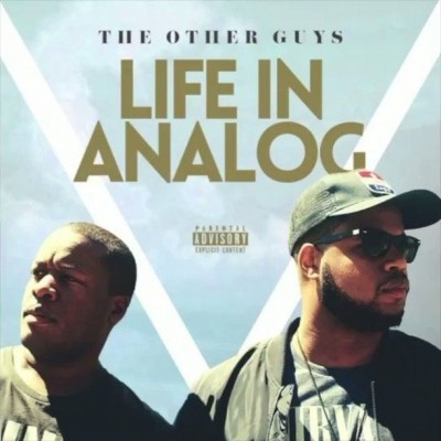 The Other Guys - Life In Analog