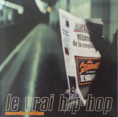 VA – Arsenal Records: Le Vrai Hip Hop (Nouvelle Edition CD) (1997) (FLAC + 320 kbps)