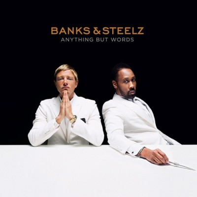Banks & Steelz – Anything But Words (CD) (2016) (FLAC + 320 kbps)