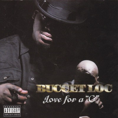Buccet Loc - Love For a G