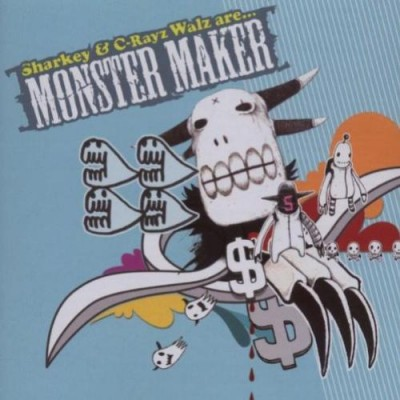 C-Rayz Walz - Monster Maker