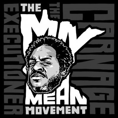Carnage - The MN Mean Movement