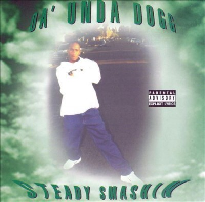 Coolio Da Unda Dogg - Steady Smashin'