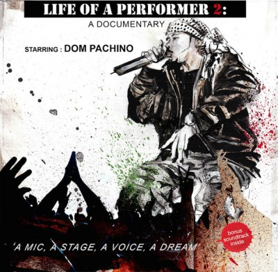 Dom Pachino - Life Of A Performer