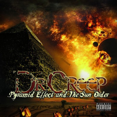 Dr Creep – Pyramid Effect And The Sun Order (WEB) (2011) (FLAC + 320 kbps)