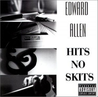 Edward Allen - Hits No Skits!