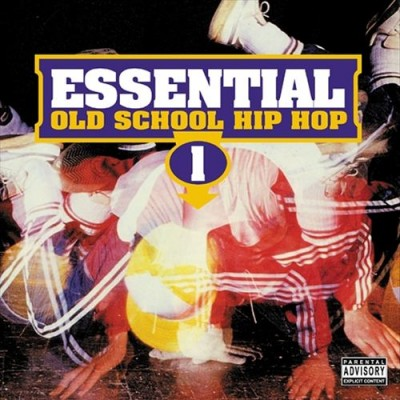 Essential Old School Hip Hop Vol 1