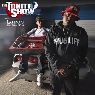 Laroo & DJ Fresh – The Tonite Show With Laroo Tha Hard Hitta (WEB) (2016) (320 kbps)