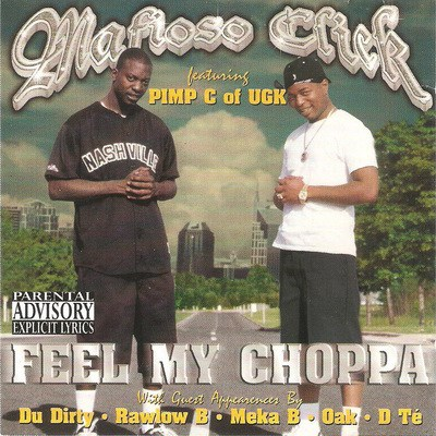 Mafioso Click - Feel My Choppa