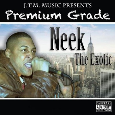 Neek The Exotic - Premiumgrade