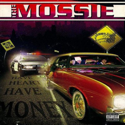 The Mossie - Have Heart Have Money