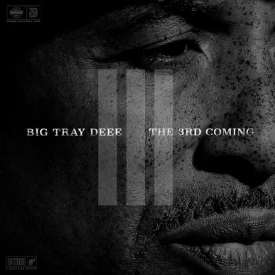 Big Tray Deee – The 3rd Coming (WEB) (2016) (320 kbps)
