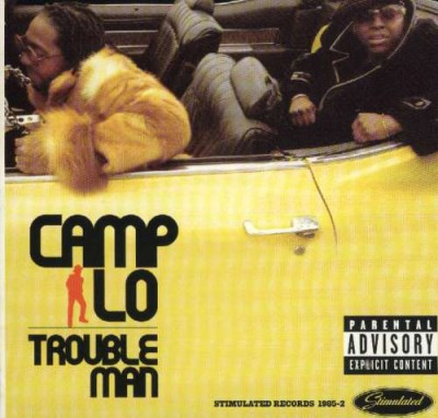 Camp Lo – Trouble Man (CDS) (2001) (320 kbps)