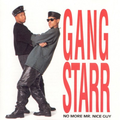 Gang Starr – No More Mr. Nice Guy (CD) (1989) (FLAC + 320 kbps)