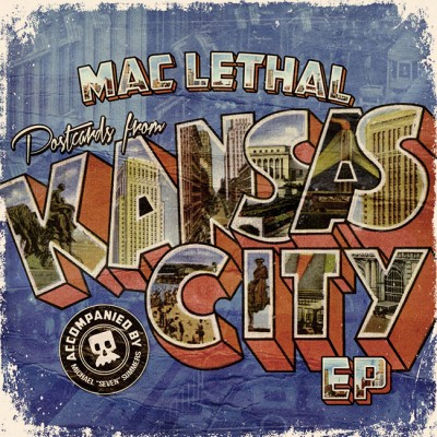 Mac Lethal - Postcards From Kansas City
