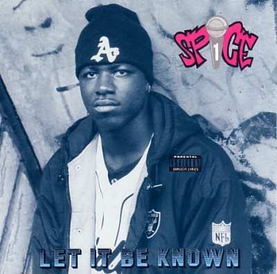 Spice 1 – Let It Be Known EP (CD) (1991) (FLAC + 320 kbps)