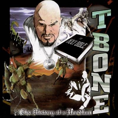 T-Bone – Tha History Of A Hoodlum (CD) (1998) (FLAC + 320 kbps)