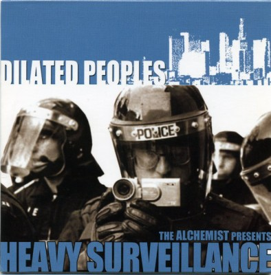 Dilated Peoples – The Alchemist Presents… Heavy Surveillance (CD) (2003) (FLAC + 320 kbps)