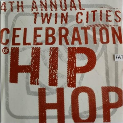 VA – 4th Annual Twin Cities: Celebration Of Hip Hop (CD) (2005) (FLAC + 320 kbps)