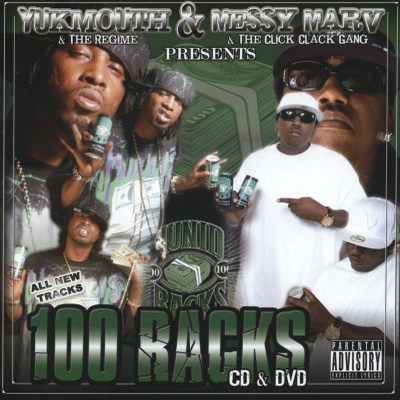 Yukmouth & Messy Marv – 100 Racks (CD) (2006) (FLAC + 320 kbps)