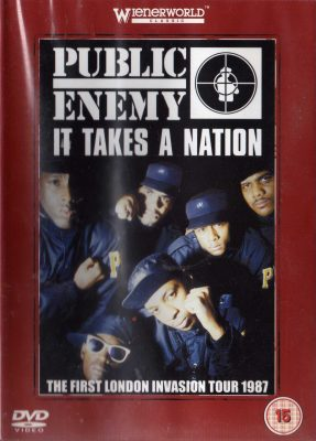 Public Enemy – It Takes A Nation – The First London Invasion Tour 1987 (2006) (CD + DVD) (FLAC + 320 kbps)