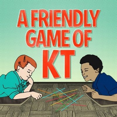 a-friendly-game-of-kt