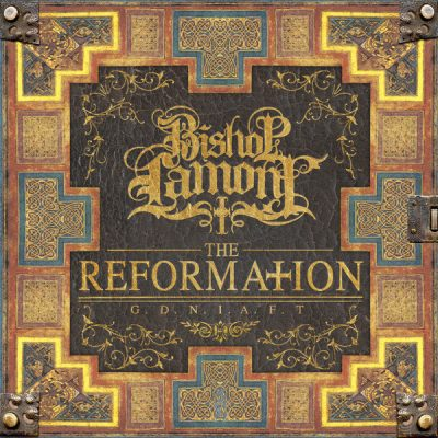 Bishop Lamont – The Reformation: G.D.N.I.A.F.T. (WEB) (2016) (320 kbps)