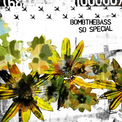 bomb-the-bass-so-special