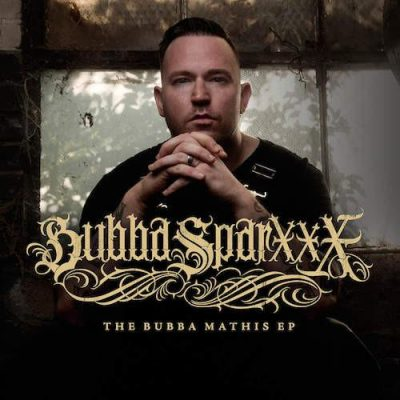 Bubba Sparxxx – The Bubba Mathis EP (WEB) (2016) (320 kbps)