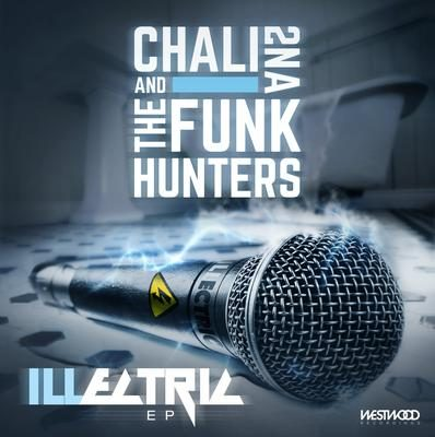 The Funk Hunters & Chali 2na – ILLectric EP (WEB) (2016) (FLAC + 320 kbps)
