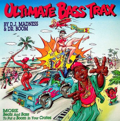 DJ Madness & Dr. Boom ‎- Ultimate Bass Trax: Volume Three (CD) (1994) (FLAC + 320 kbps)