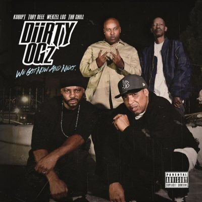 Diirty OGz – We Got Now And Next (WEB) (2016) (320 kbps)