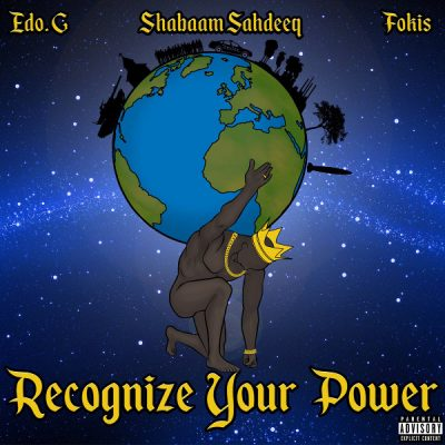 Edo. G, Shabaam Sahdeeq & Fokis – Recognize Your Power EP (WEB) (2016) (320 kbps)