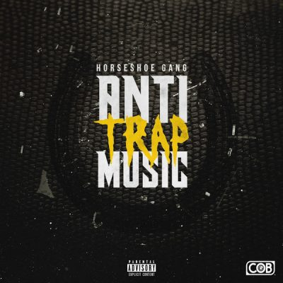 horseshoe-gang-anti-trap-music
