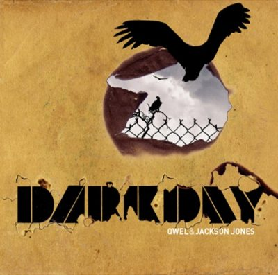 Qwel & Jackson Jones – Dark Day (CD) (2005) (FLAC + 320 kbps)