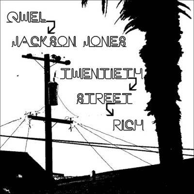 Qwel & Jackson Jones – Twentieth Street Rich (CD) (2007) (FLAC + 320 kbps)