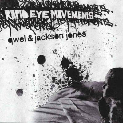 Qwel & Jackson Jones – Rapid Eye Movements (WEB) (2004) (FLAC + 320 kbps)