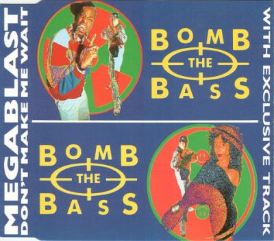 Bomb The Bass – Megablast / Don't Make Me Wait (1988) (CDM) (FLAC + 320 kbps)