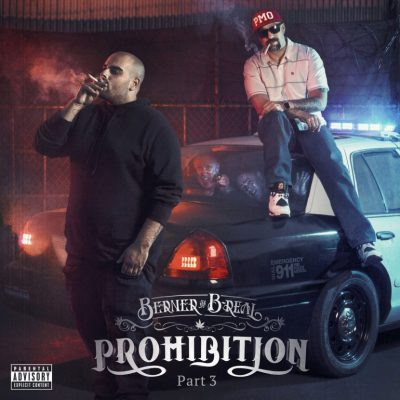 Berner & B-Real – Prohibition Part 3 (WEB) (2016) (320 kbps)
