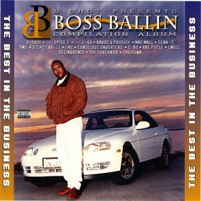 boss-ballin-compilation-the-best-in-the-business