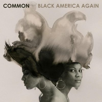 Common – Black America Again (CD) (2016) (FLAC + 320 kbps)