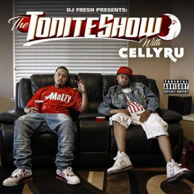 Celly Ru & DJ Fresh – The Tonite Show With Celly Ru (2016) (iTunes)